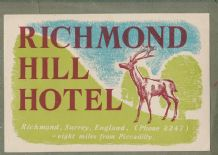 Collectible Hotel luggage label England Richmond Hill, deer park #65